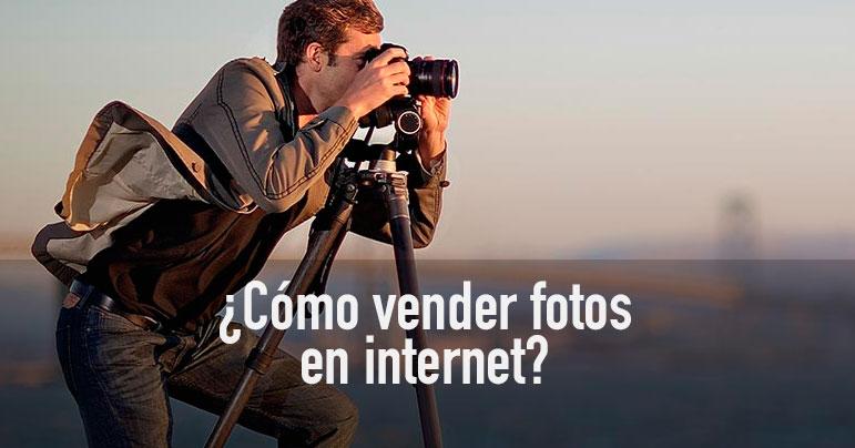 ¿Cómo vender fotos en internet?